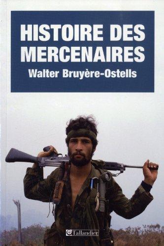 Histoire des mercenaires : De 1789 à nos jours
