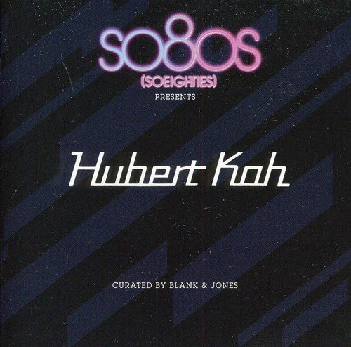 Hubert Kah: So8os (So Eighties) Presents Hubert Kah curated by Blank & Jones (Audio CD)