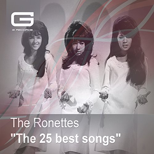 Be My Baby: The Very Best Of The Ronettes: The Ronettes: Amazon.co ...