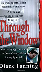 Through the Window (St. Martin's True Crime Library)