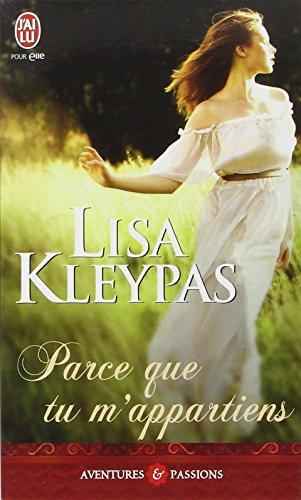 Parce que tu m'appartiens par Lisa Kleypas
