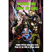 Mutants and Death Ray Guns: Post-apocalyptic Miniatures Rules