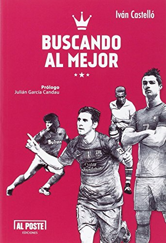 Buscando al mejor por Iván Castellón López