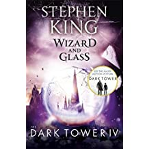 The Dark Tower IV: Wizard and Glass: (Volume 4)
