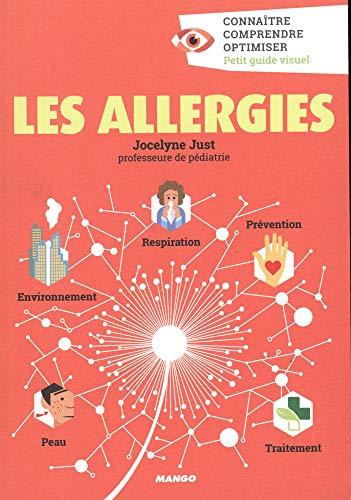 Les allergies : Connaître, comprendre, optimiser par Jocelyne Just