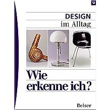Design im Alltag (Wie erkenne ich)