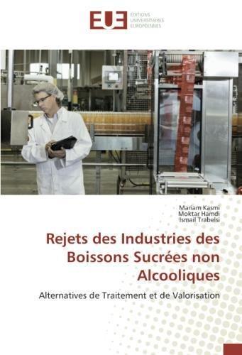 Rejets des Industries des Boissons Sucrees non Alcooliques: Alternatives de Traitement et de Valorisation