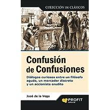 Confusión de confusiones (Spanish Edition)