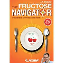Laxiba The Fructose Navigator: The Standard for Fructose Intolerance: Volume 2 (The Nutrition Navigator Books)