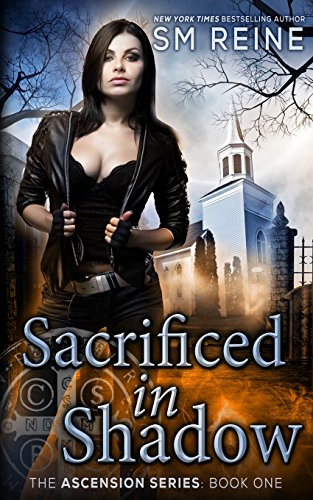 Sacrificed in Shadow: An Urban Fantasy Mystery: Volume 1 (The Ascension Series)
