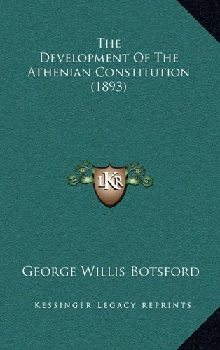 The Development of the Athenian Constitution (1893)