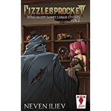 Fizzlesprocket: Everybody Loves Large Chests (Vol.2) (English Edition)