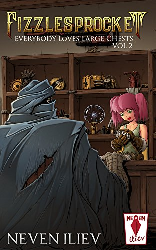 Fizzlesprocket: Everybody Loves Large Chests (Vol.2) (English Edition) por Neven Iliev