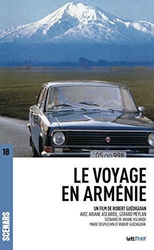 Le Voyage en Arménie: Scénario  du film