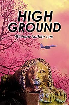 High Ground by [Lee, Richard Authier]