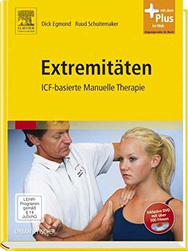 Extremitäten: ICF-basierte Manuelle Therapie  - mit Zugang zum Elsevier-Portal