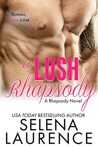 a-lush-rhapsody-a-rhapsody-novel