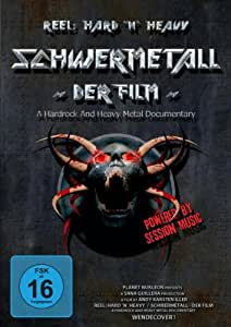 Schwermetall - Der Film: A Hardrock and Heavy Metal Documentary