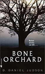 The Bone Orchard by D. Daniel Judson (2002-03-26)