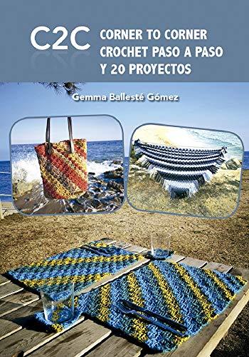 CORNER TO CORNER CROCHET PASO A PASO Y PROYECTOS eBook ...