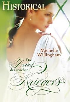 Die Braut des irischen Kriegers von [Willingham, Michelle]