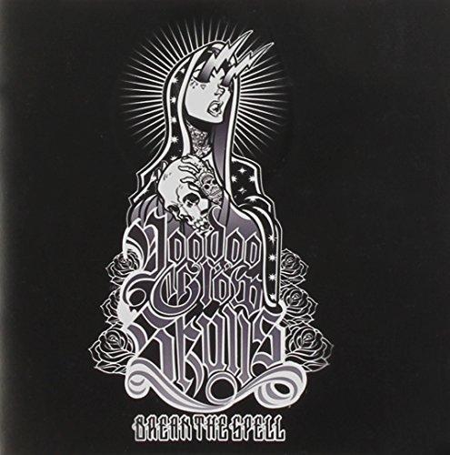 Break the Spell by Voodoo Glow Skulls (2012-01-17)