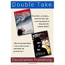 Double Take by David W Stokes (2011-04-19)