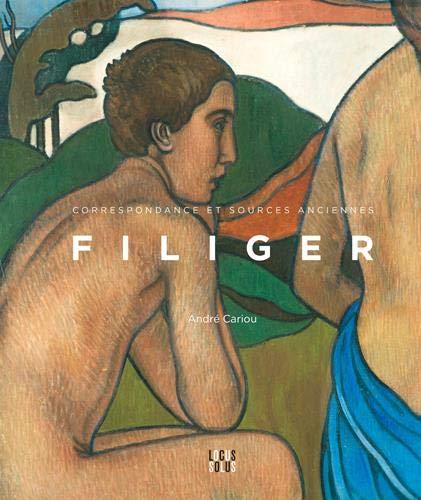 Charles Filiger : Correspondance et sources anciennes