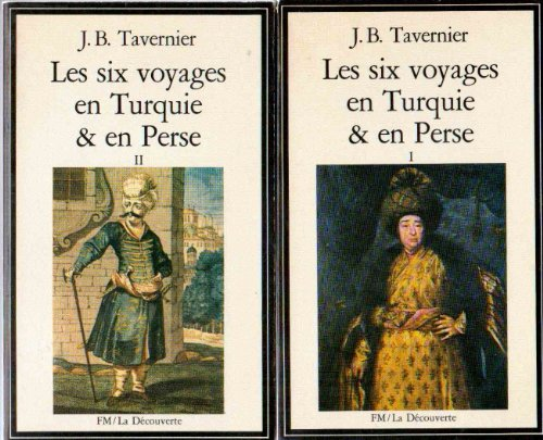 Les six voyages en Turquie et en Perse - 2 volumes