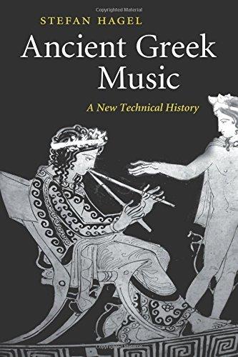 Ancient Greek Music by Stefan Hagel (2016-06-23)
