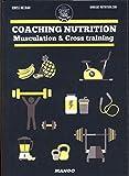 Coaching nutrition : Musculation & cross training
