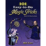 101 Easy-to-Do Magic Tricks (Dover Magic Books) by Tarr, Bill (1992) Paperback by Dover Publications