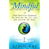 The Mindful Attraction Plan: Your Practical Roadmap to Creating the Life, Love and Success You Want