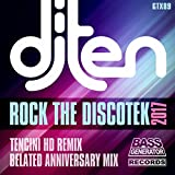 Rock The Discotek 2017 (DJ Ten Remix)