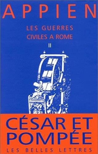 Les Guerres civiles à Rome, livre II