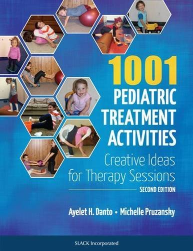 1001 Pediatric Treatment Activities: Creative Ideas for Therapy Sessions by Ayelet H. Danto (2015-08-30)