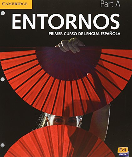 Entornos Beginning Student's Book A plus ELEteca Access por Celia Meana