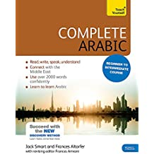 Complete Arabic Beginner to Intermediate Course: (Book and audio support) (Teach Yourself)