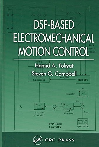 [(Dsp-Based Electromechanical Motion Control)] [By (author) Hamid A. Toliyat ] published on (September, 2003)