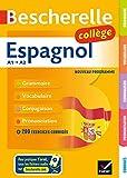 Bescherelle Espagnol collège: grammaire, conjugaison, vocabulaire, prononciation...