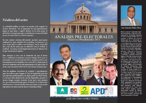 Análisis Pre-Electorales: Elecciones Presidenciales 2012