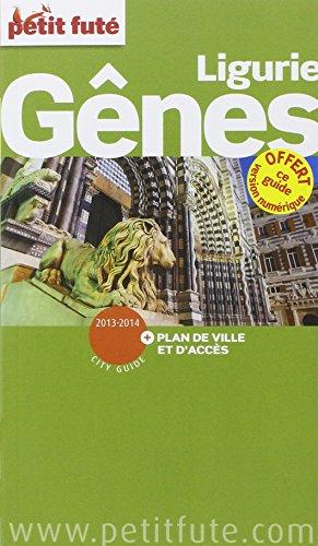 Petit Futé Gênes Ligurie : Edition 2013-2014