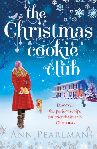 The Christmas Cookie Club by [Pearlman, Ann]