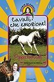 Cavalli, che emozione! Storie di cavalli: 13