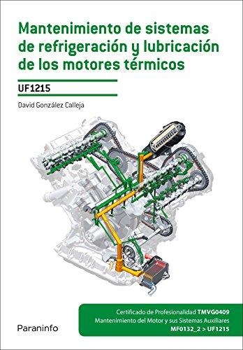 Mantenimiento de sistemas de refrigeración y lubricación de los motores térmicos (Cp - Certificado Profesionalidad)