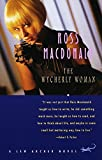 The Wycherly Woman (Lew Archer Series, Band 9)