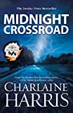 Midnight Crossroad: Now a major new TV series: MIDNIGHT, TEXAS (Midnight Texas Book 1)