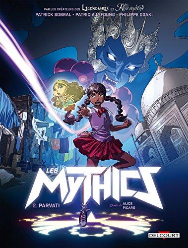 Les Mythics (2) : Parvati