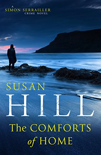 The Comforts of Home: Simon Serrailler Book 9 -