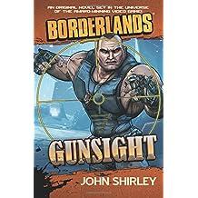 Borderlands: Gunsight (Borderlands (Gallery Books))